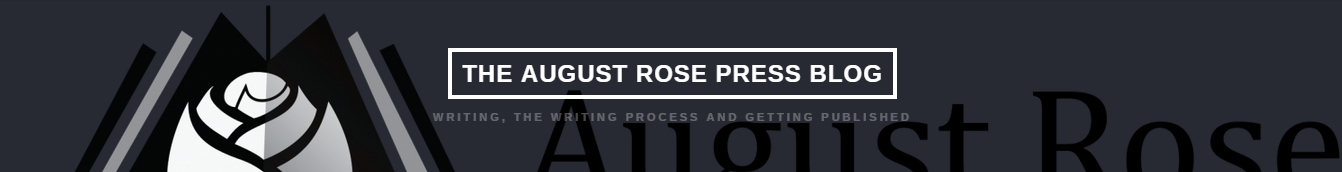 The August Rose Press Blog